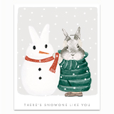 Snowone like You Greeting Card